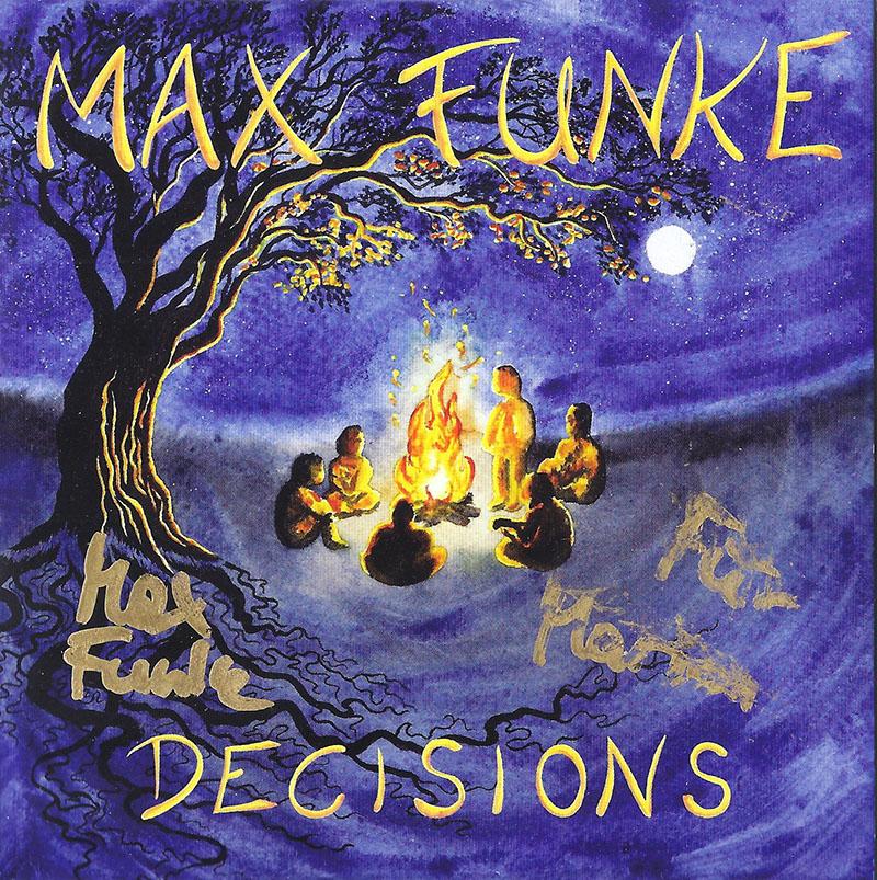 Max Funke Decisions
